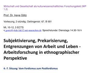 Wirtschaft und Gesellschaft als kulturwissenschaftliches Forschungsfeld (WP 1.2)