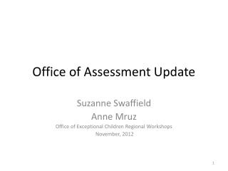 Office of Assessment Update