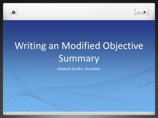 Writing an Modified Objective Summary