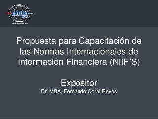 Se capacitará a los participantes en conocimientos técnicos y analíticos de las NIIF'S.