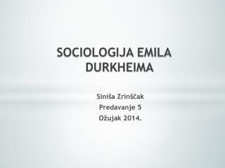 SOCIOLOGIJA EMILA  DURKHEIMA