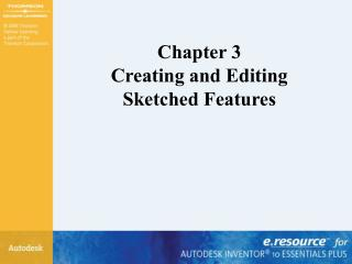 Chapter 3 Creating and Editing Sketched Features