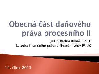 Obecná část daňového práva procesního II