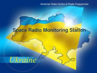 Earth stations radio monitoring system of Ukraine