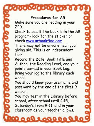 Procedures for AR Make sure you are reading in your ZPD.
