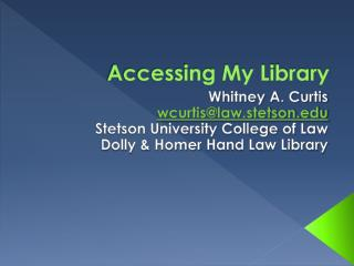 Accessing My Library
