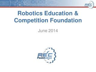 Robotics Education & Competition Foundation
