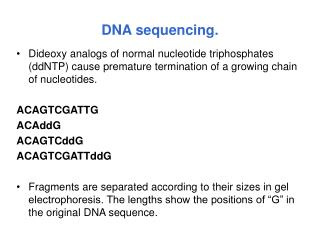 DNA sequencing.