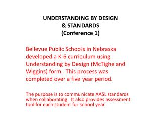 UNDERSTANDING BY DESIGN & STANDARDS (Conference 1)