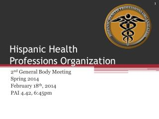 Hispanic Health Professions Organization