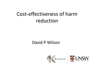 Cost-effectiveness of harm  r eduction