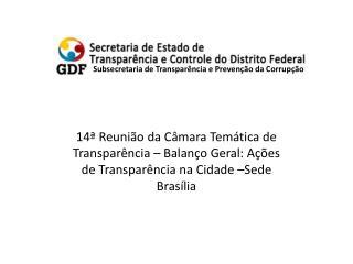 Subsecretaria de Transpar�ncia e Preven��o da Corrup��o
