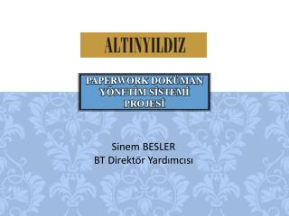 PAPERWORK DOKÜMAN YÖNETİM SİSTEMİ PROJESİ