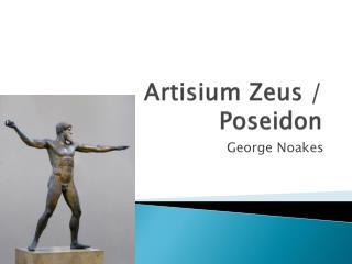 Artisium  Zeus / Poseidon
