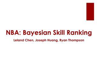 NBA: Bayesian Skill Ranking
