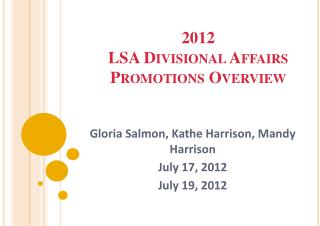 2012 LSA Divisional Affairs Promotions Overview