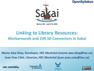 Linking to Library Resources:  Workarounds and Z39.50 Connectors in Sakai