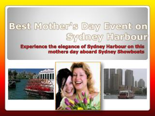 Mothers Day Event Onboard Sydney Showboats