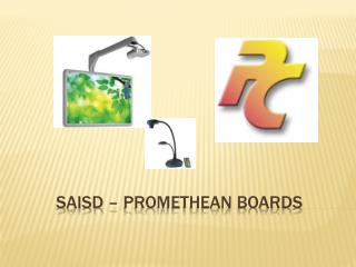 SAISD – PROMETHEAN BOARDS