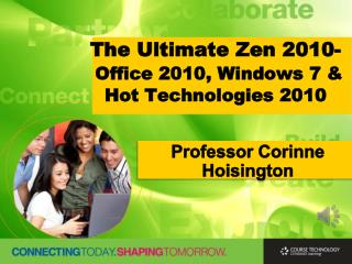 The Ultimate Zen 2010- Office 2010, Windows 7 & Hot Technologies 2010