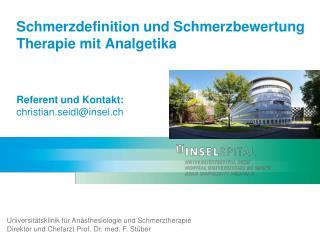 Universitätsklinik für Anästhesiologie und  Schmerztherapie