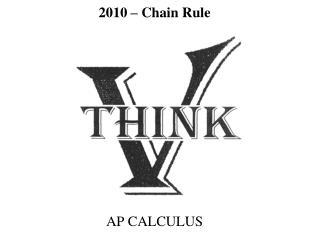 2010  – Chain Rule
