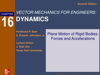 Plane Motion of Rigid Bodies: Forces and Accelerations