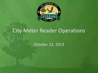 City Meter Reader Operations