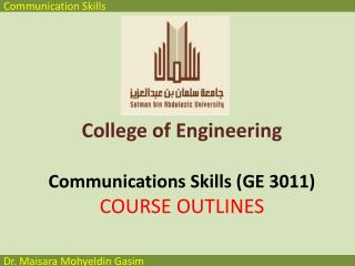 College of Engineering Communications Skills ( GE  3011) COURSE OUTLINES