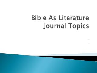 Bible As Literature Journal Topics