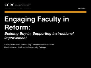 Engaging Faculty in Reform: