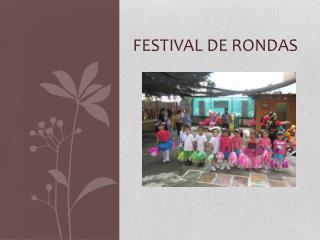 FESTIVAL DE RONDAS