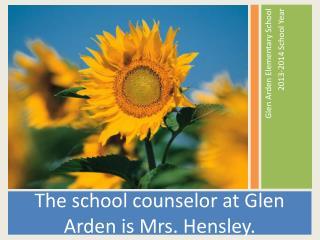 Glen Arden Elementary School  2013-2014 School Year