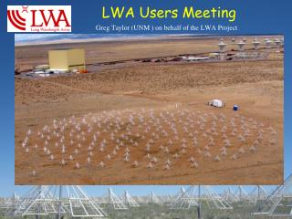 LWA Users Meeting