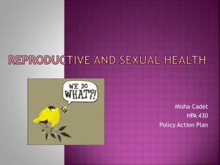 Reproductive and  Sexual  H ealth