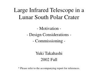 Large Infrared Telescope in a Lunar South Polar Crater
