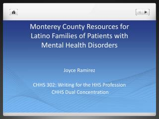 Monterey County Resources for  Latino  Families  of Patients with  Mental Health Disorders