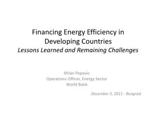Financing Energy Efficiency in Developing Countries Lessons Learned and Remaining Challenges