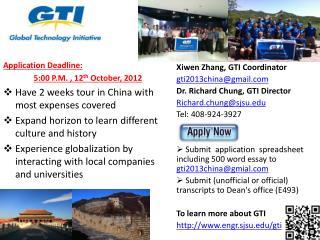 Application Deadline:  5:00  P.M.  , 12 th  October, 2012