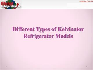 Different Types of Kelvinator Refrigerator Models