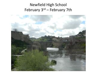 Newfield High School February 3 rd  – February 7th