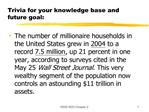 Trivia for your knowledge base and future goal: