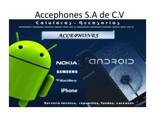 Accephones  S.A de C.V