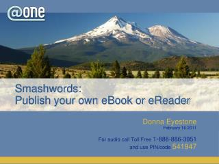 Smashwords :  Publish your own eBook or  eReader