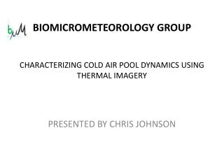 CHARACTERIZING COLD AIR POOL DYNAMICS USING THERMAL IMAGERY