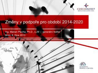 Změny v podpoře pro období 2014-2020