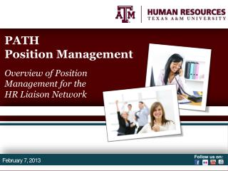 PATH  Position Management Overview of Position Management for the  HR Liaison Network