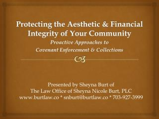 Protecting the Aesthetic & Financial Integrity of Your Community