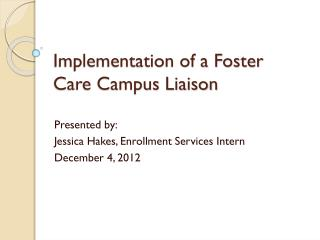 Implementation of a Foster Care Campus Liaison