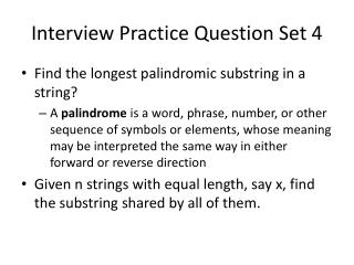 Interview Practice Question Set 4